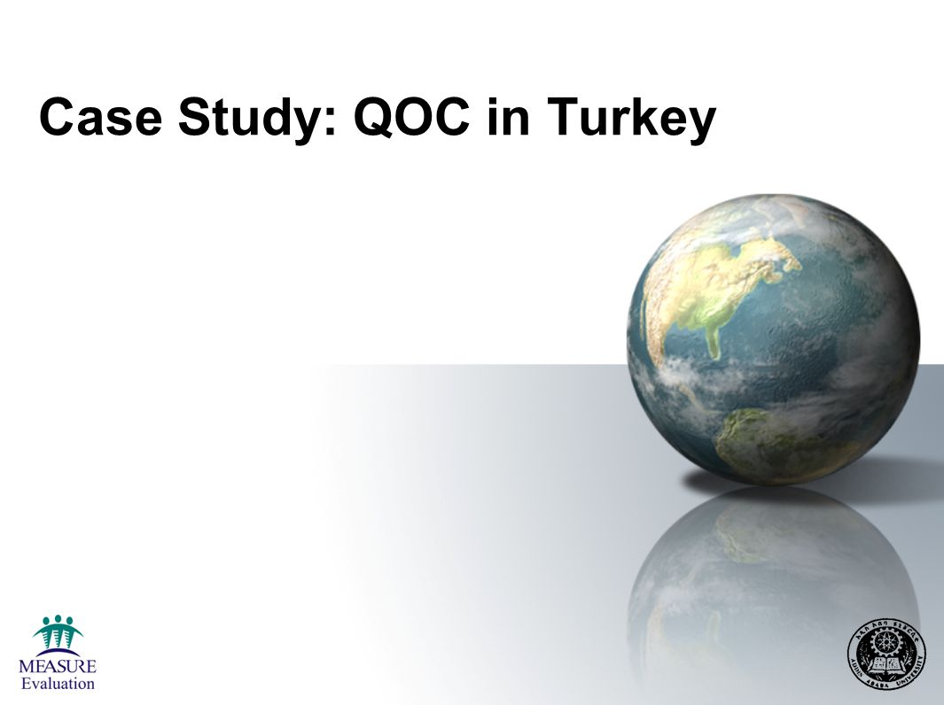 Case Study: QOC in Turkey