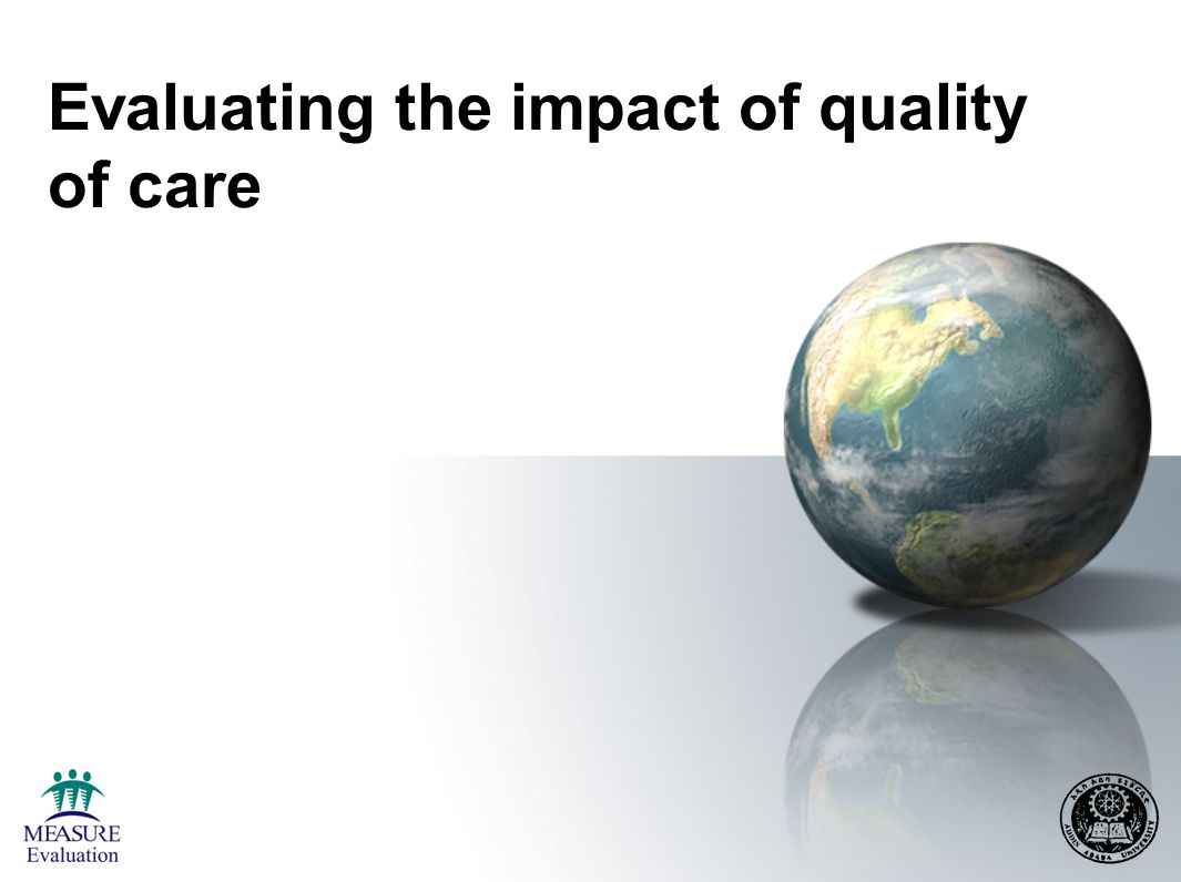 Evaluating the impact of quality of care