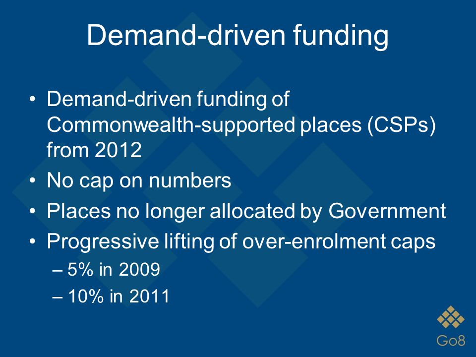 Why demand-driven funding.
