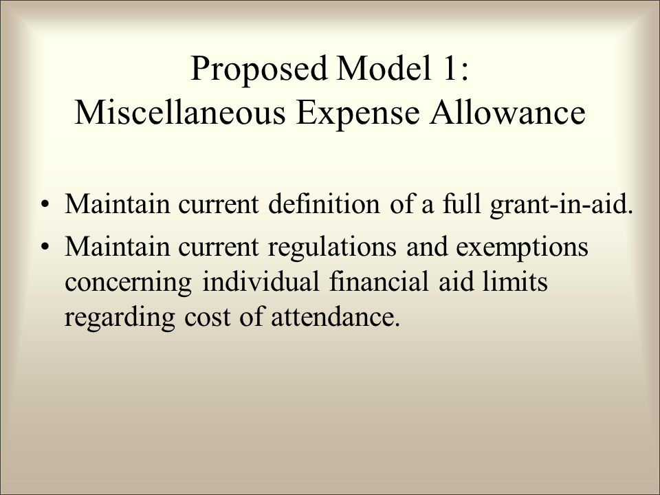 Maintain current definition of a full grant-in-aid.