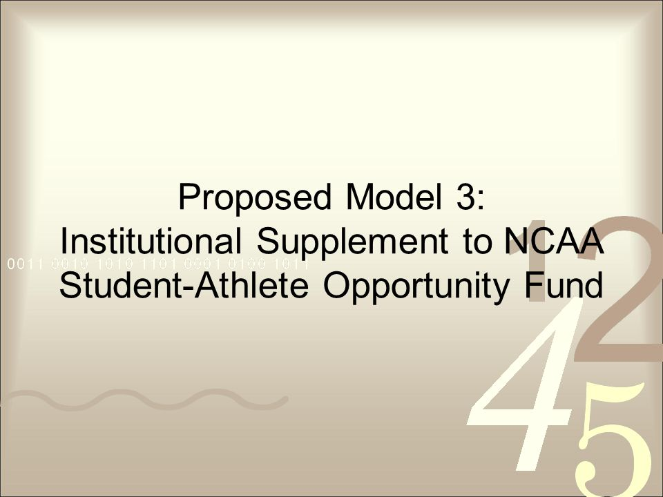 Proposed Model 3: Institutional Supplement to NCAA Student-Athlete Opportunity Fund