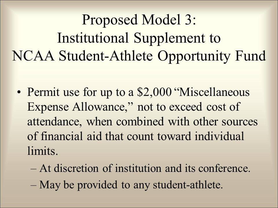 "Permit use for up to a $2,000 ""Miscellaneous Expense Allowance,"" not to exceed cost of attendance, when combined with other sources of financial aid t"