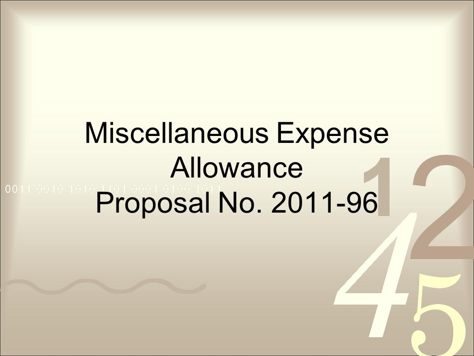 Miscellaneous Expense Allowance Proposal No. 2011-96