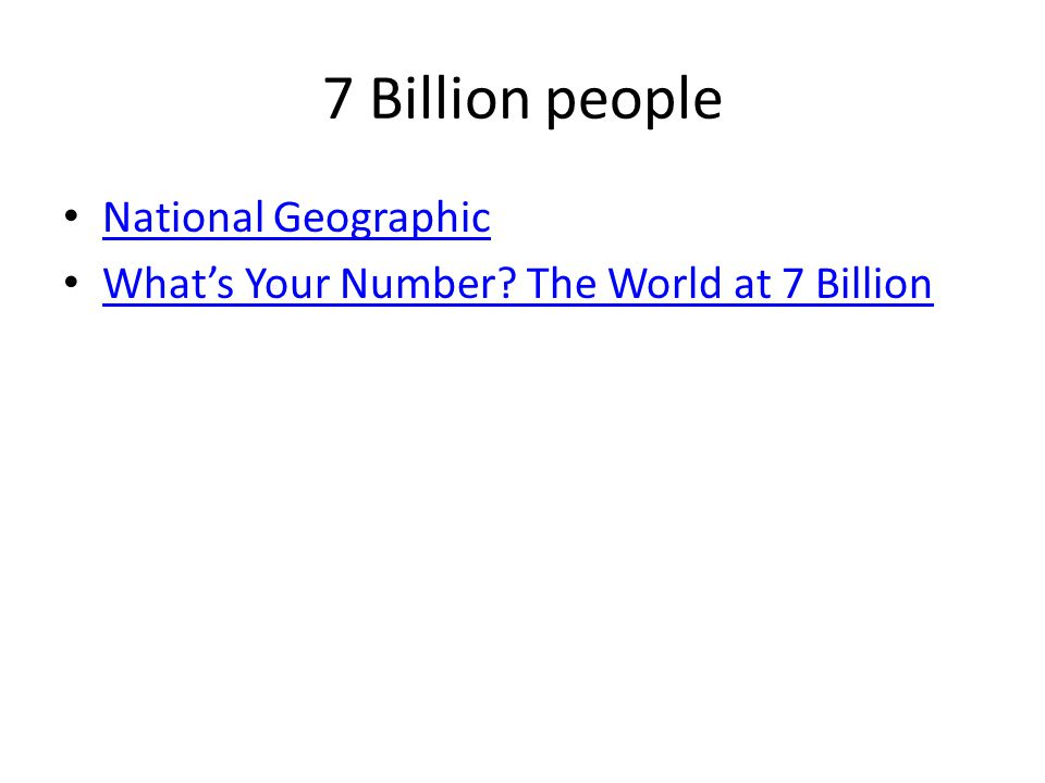 7 Billion people National Geographic What's Your Number? The World at 7 Billion