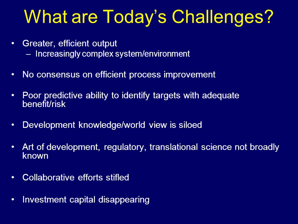 What are Today's Challenges.