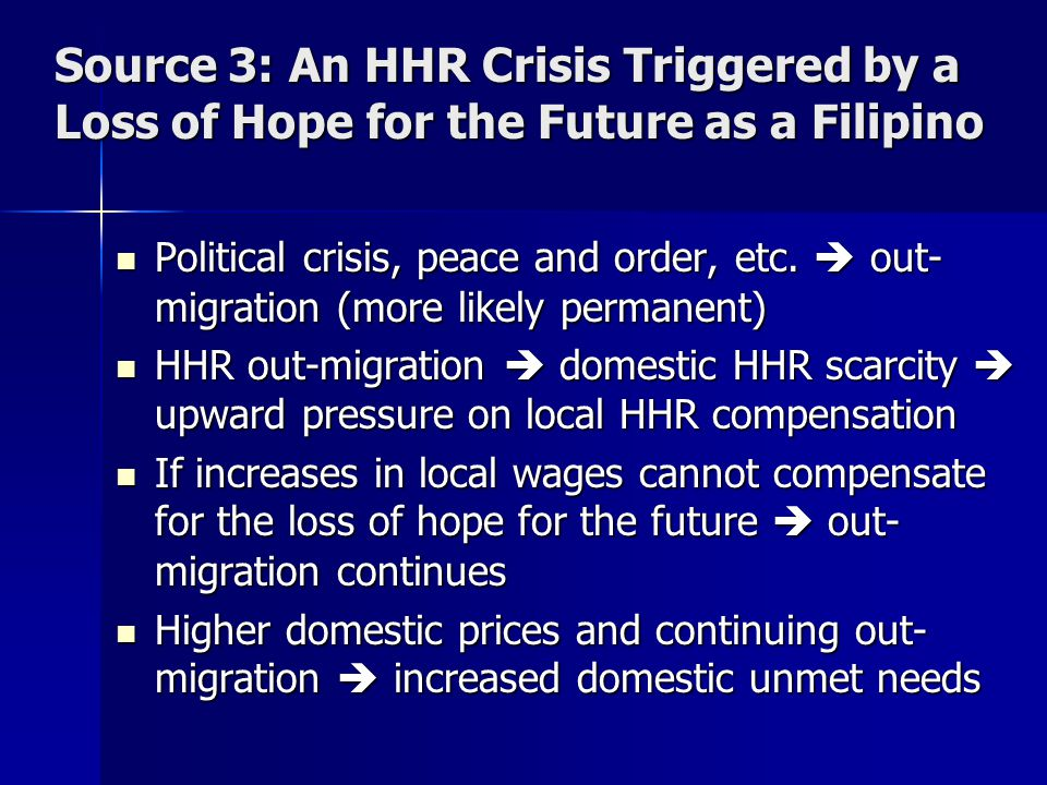 Source 3: An HHR Crisis Triggered by a Loss of Hope for the Future as a Filipino Political crisis, peace and order, etc.