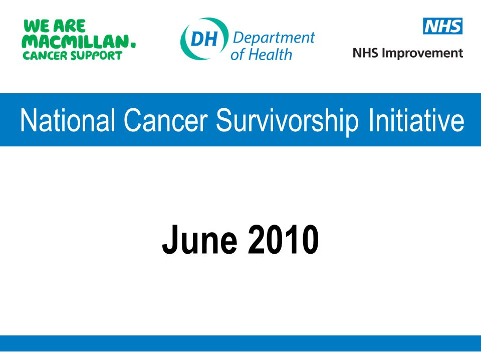 National Cancer Survivorship Initiative The number of cancer survivors is growing  There are now 1.77 million people living in England having had a diagnosis of cancer - over 2 million in the UK.