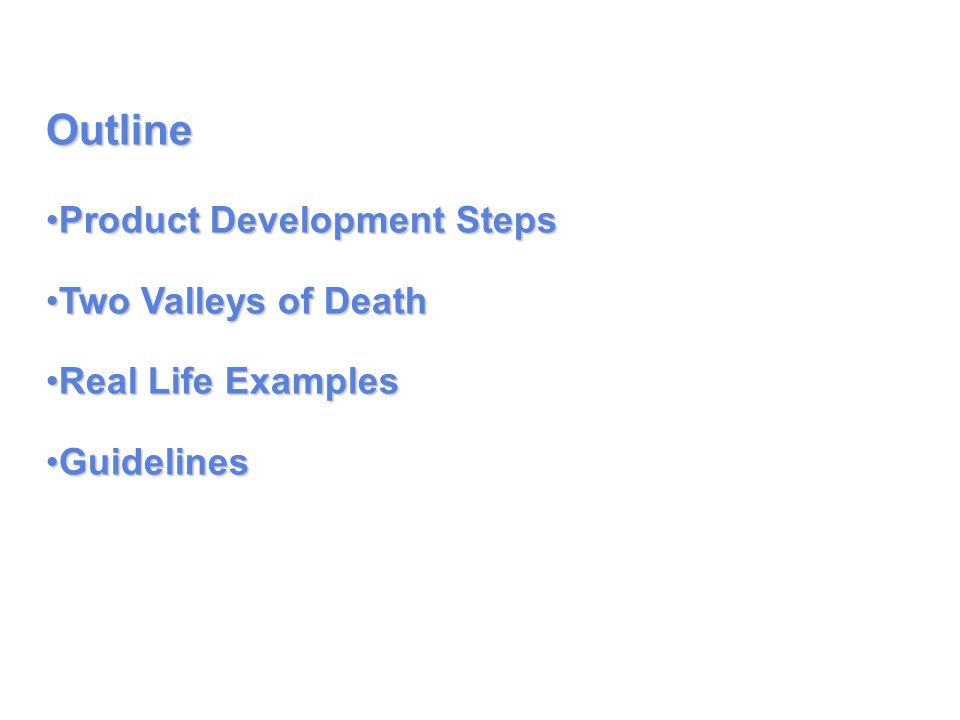 Step 1 - Technology Development : Retiring Technical Risks Basic Research Discovery Invention Doing it Once.