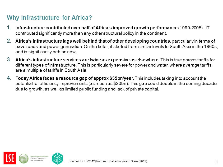 1. Infrastructure contributed over half of Africa's improved growth performance (1999-2005).