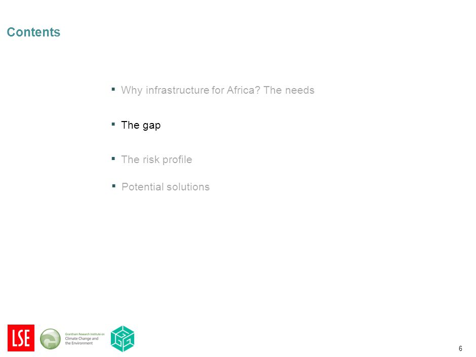 6 Contents ▪ Why infrastructure for Africa.