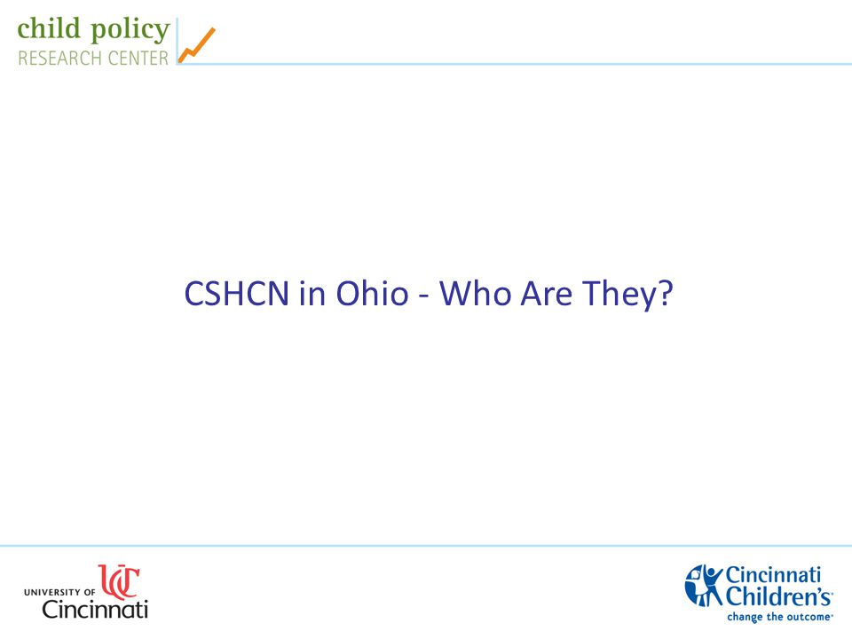 CSHCN in Ohio - Who Are They