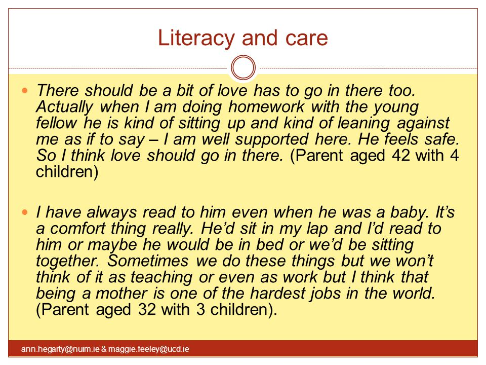 Literacy and care There should be a bit of love has to go in there too.