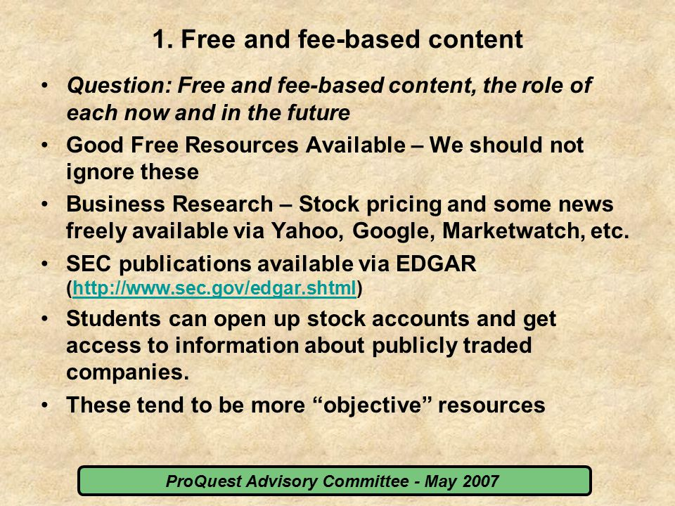 ProQuest Advisory Committee - May 2007 1.