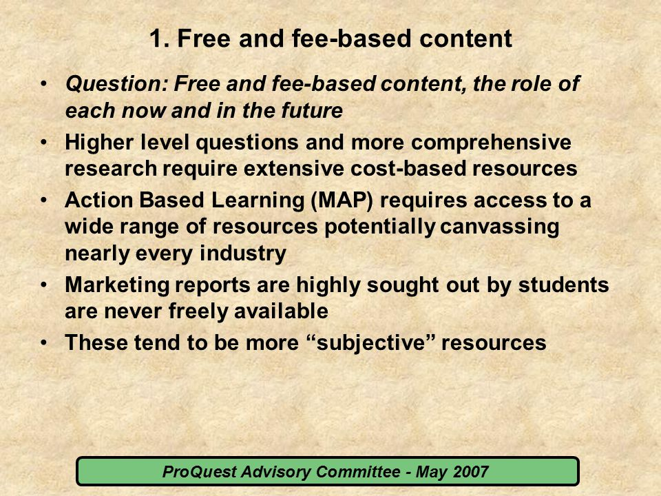 ProQuest Advisory Committee - May 2007 4.