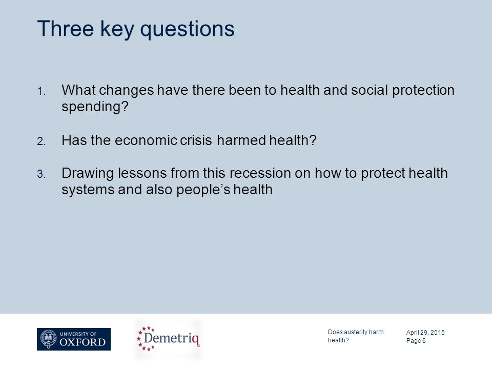 Three key questions 1. What changes have there been to health and social protection spending.
