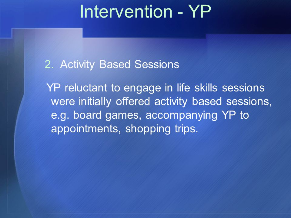 Intervention - YP 2.