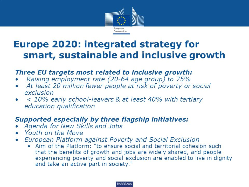 Social Europe Addressing the causes of inequality – social investment, in-kind services Beyond disposable income inequality: in-kind benefits reduce inequality by a further fifth Education, training and healthcare are investments.