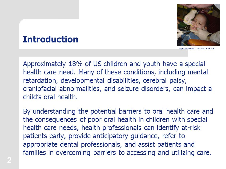 2 Introduction Approximately 18% of US children and youth have a special health care need.
