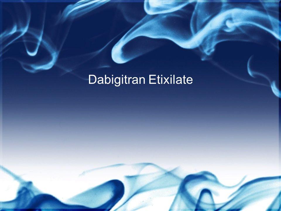 Dabigitran Etixilate