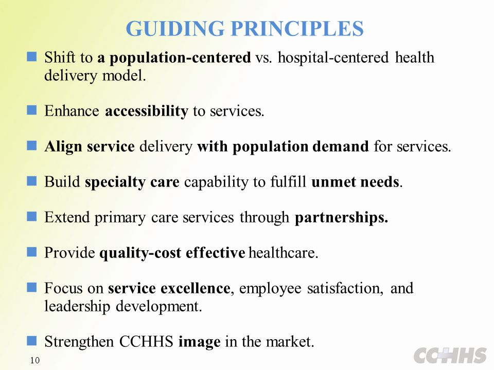GUIDING PRINCIPLES Shift to a population-centered vs.