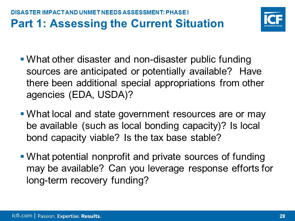28 icfi.com |  What other disaster and non-disaster public funding sources are anticipated or potentially available.