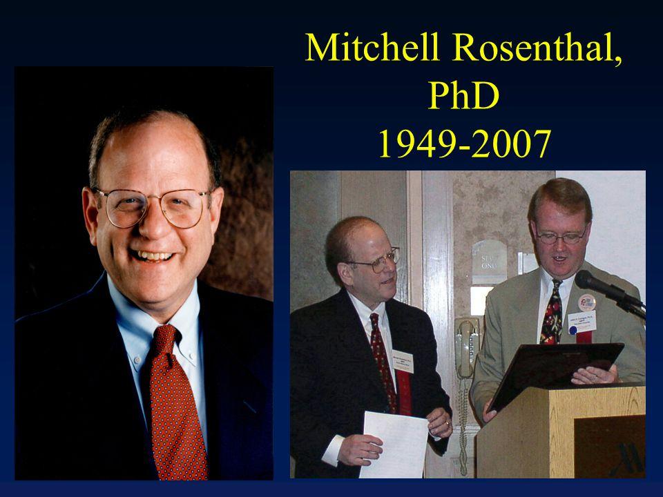Mitchell Rosenthal, PhD 1949-2007