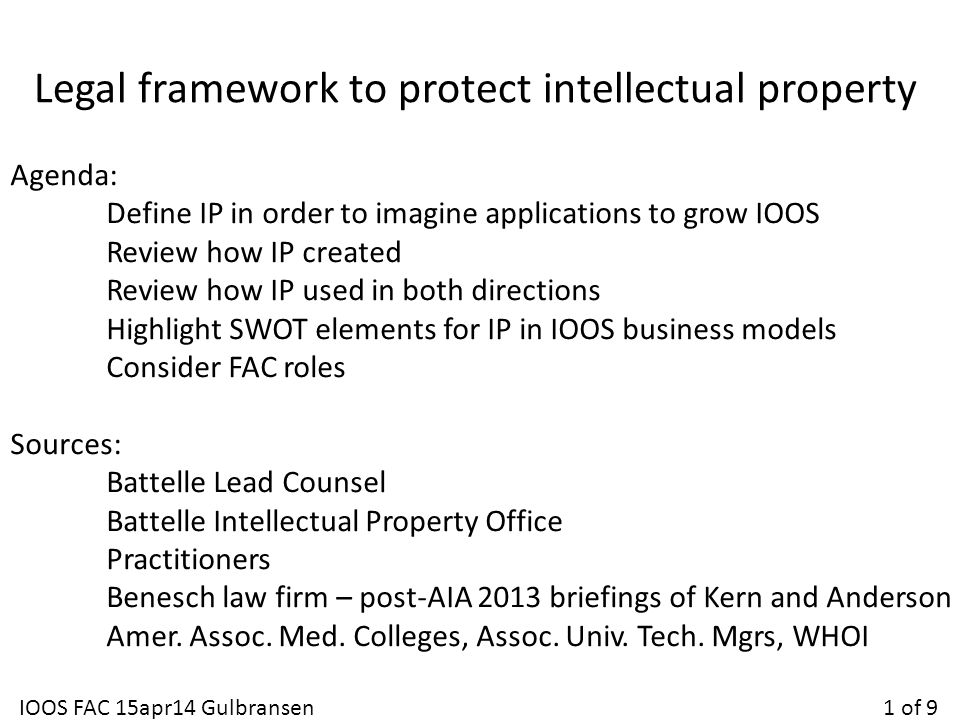 Agenda: Define IP in order to imagine applications to grow IOOS Review how IP created Review how IP used in both directions Highlight SWOT elements fo