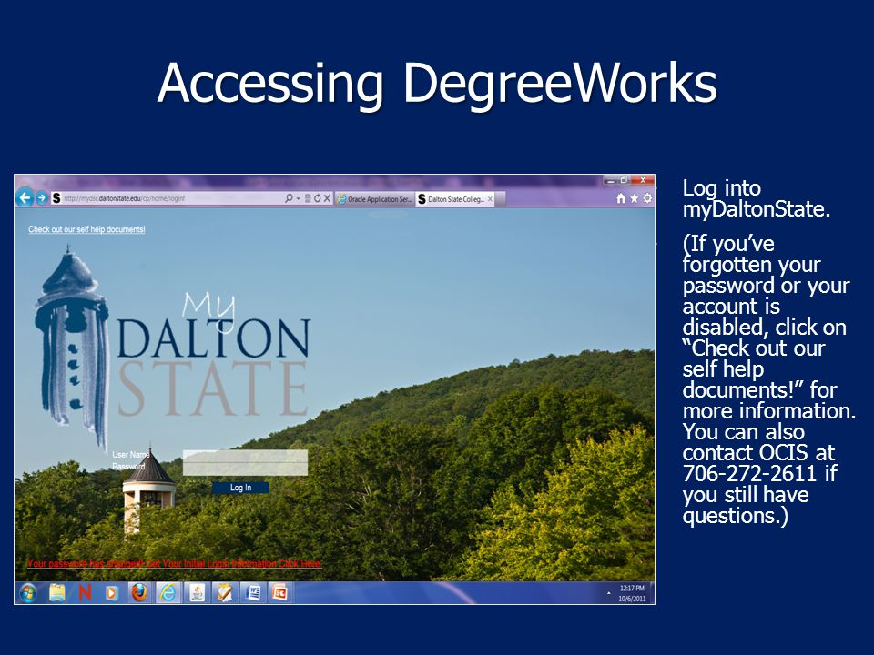 Accessing DegreeWorks Log into myDaltonState.