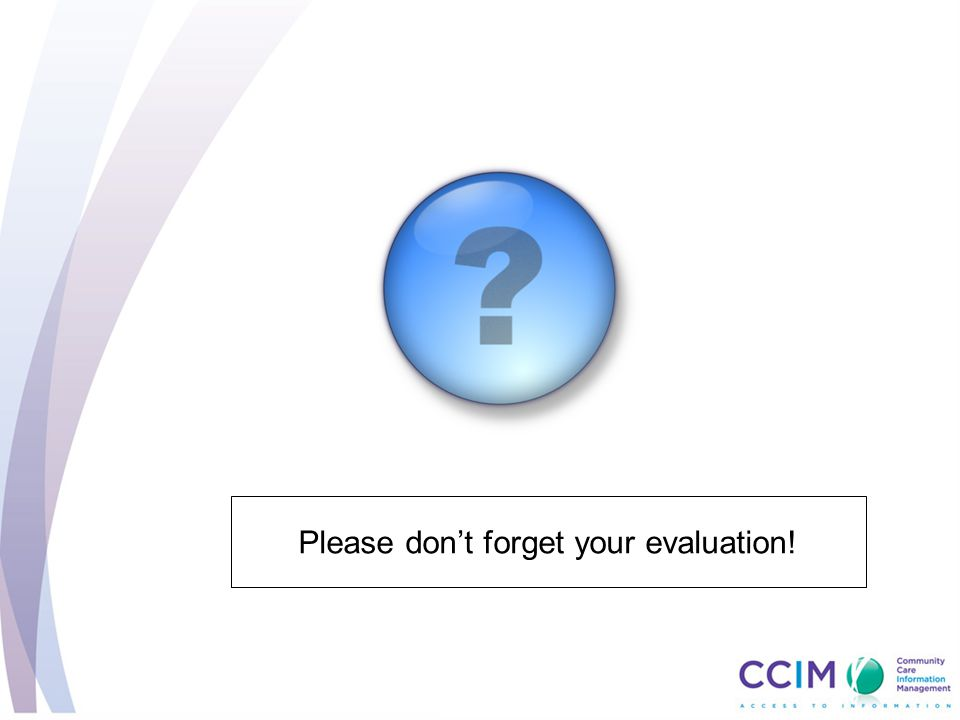 Please don't forget your evaluation!