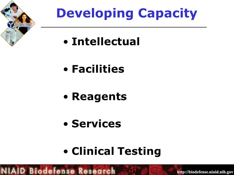 Developing Capacity Intellectual Facilities Reagents Services Clinical Testing