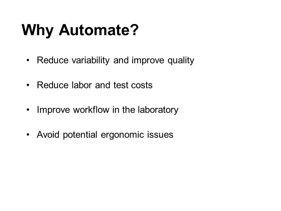 Why Automate.