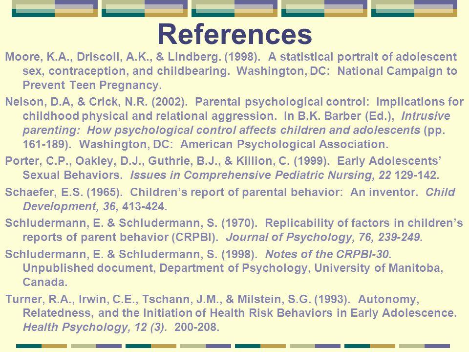 References Moore, K.A., Driscoll, A.K., & Lindberg.