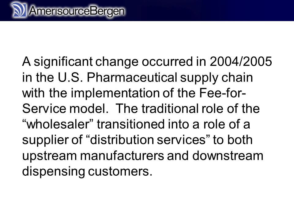 r A significant change occurred in 2004/2005 in the U.S.