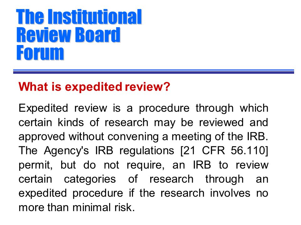 What is expedited review.