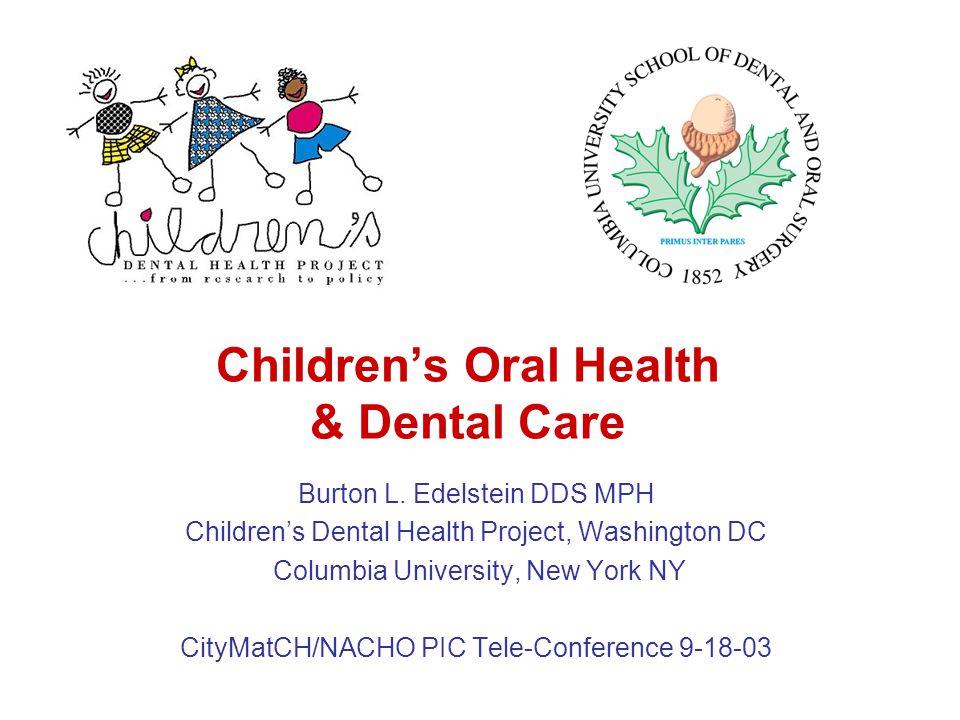 Children's Oral Health & Dental Care Burton L.