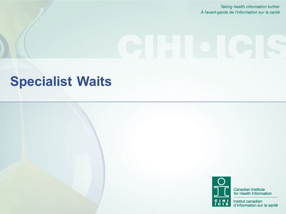 Specialist Waits