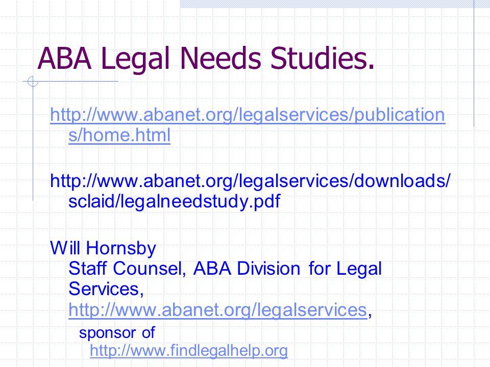 ABA Legal Needs Studies.