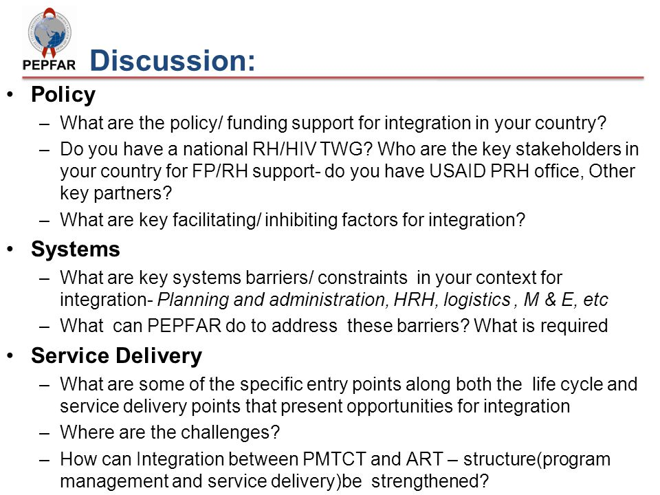 Discussion: Policy –What are the policy/ funding support for integration in your country.