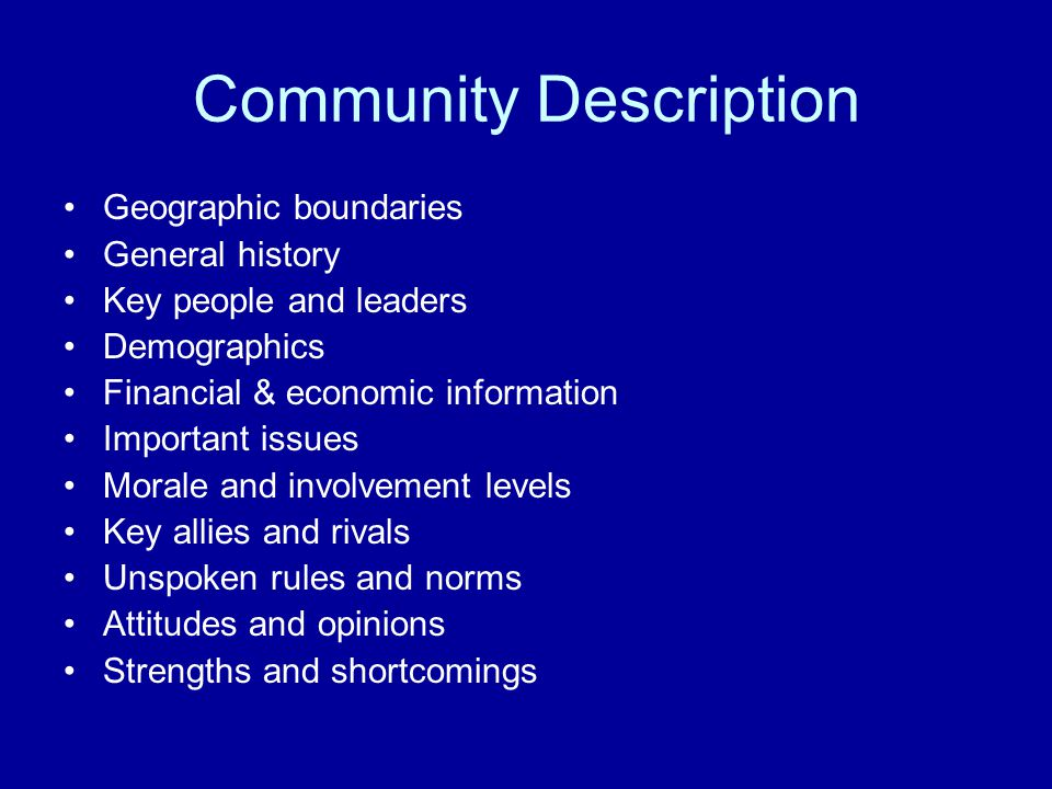 Community Description Geographic boundaries General history Key people and leaders Demographics Financial & economic information Important issues Mora