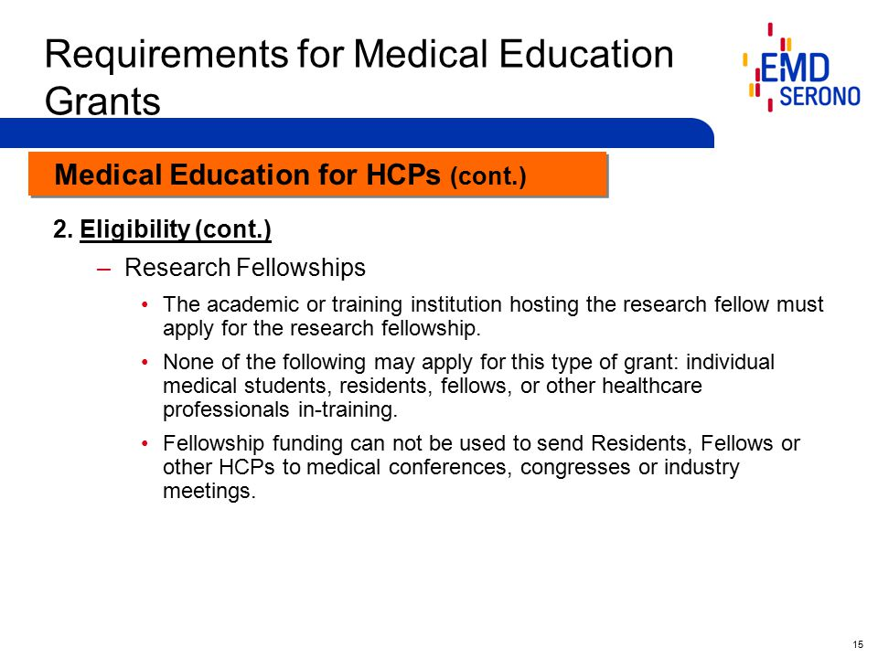 15 Requirements for Medical Education Grants 2.