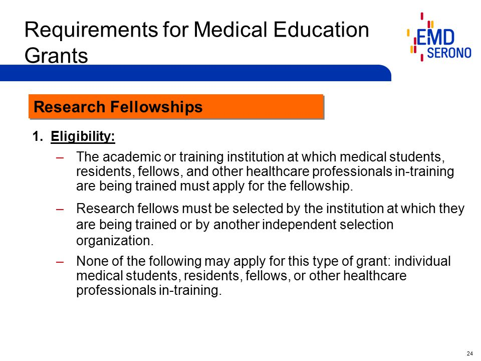 24 Requirements for Medical Education Grants 1.
