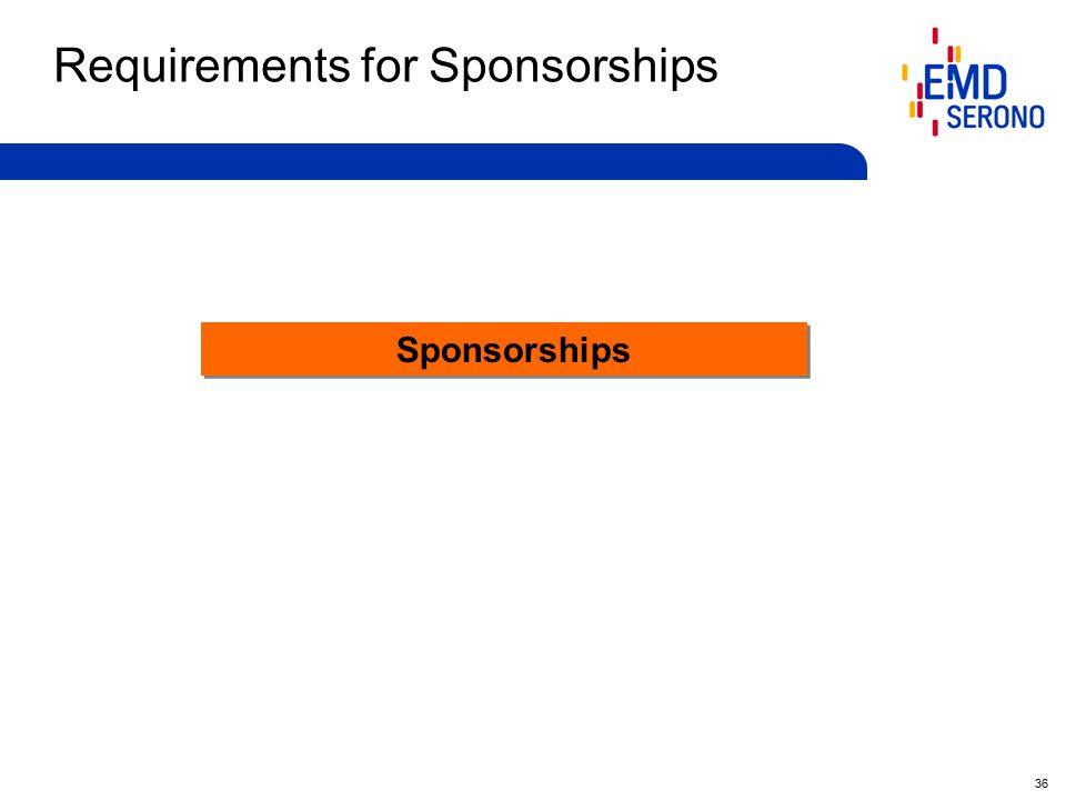 36 Requirements for Sponsorships Sponsorships