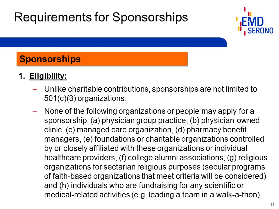37 Requirements for Sponsorships 1.