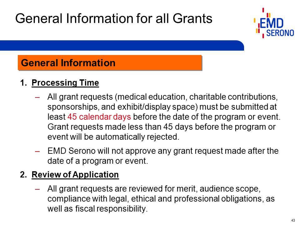 43 General Information for all Grants General Information 1.