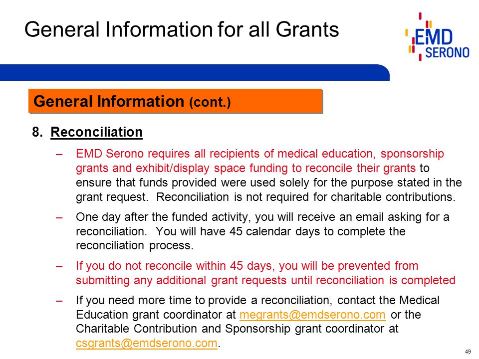 49 General Information for all Grants General Information (cont.) 8.
