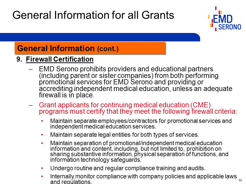 50 General Information for all Grants General Information (cont.) 9.