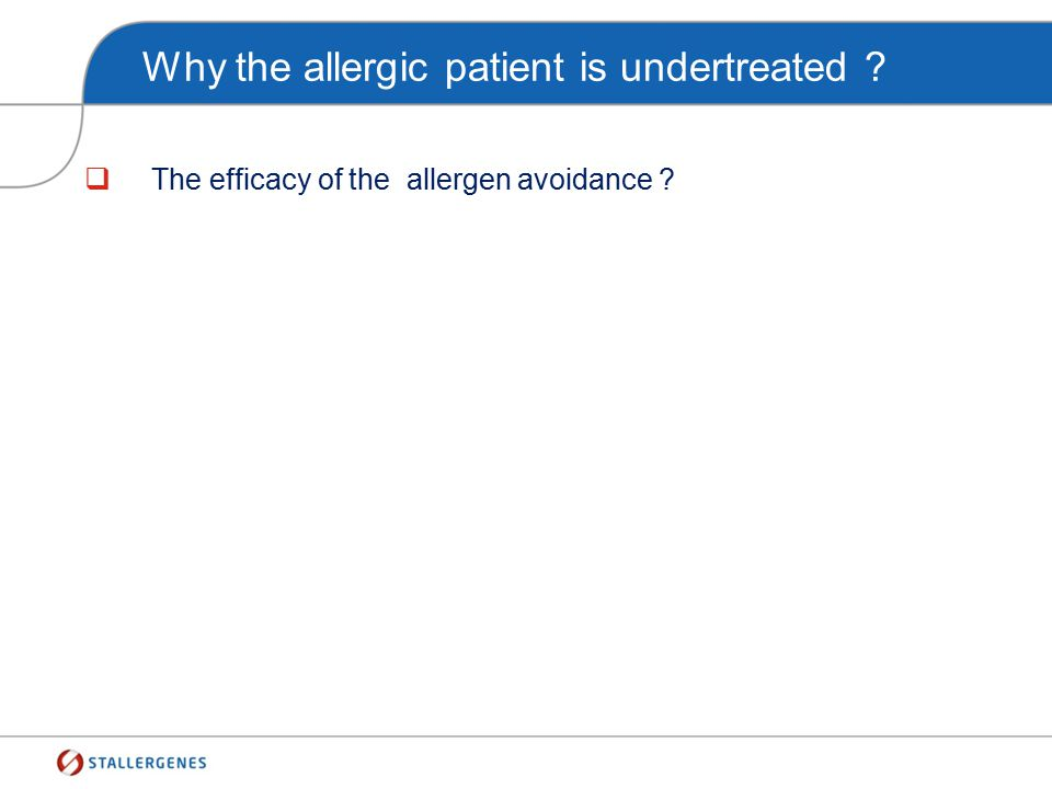 The optimal management of the allergic patient The patient education Allergen avoidance Pharmacotherapy Allergen Immunotherapy