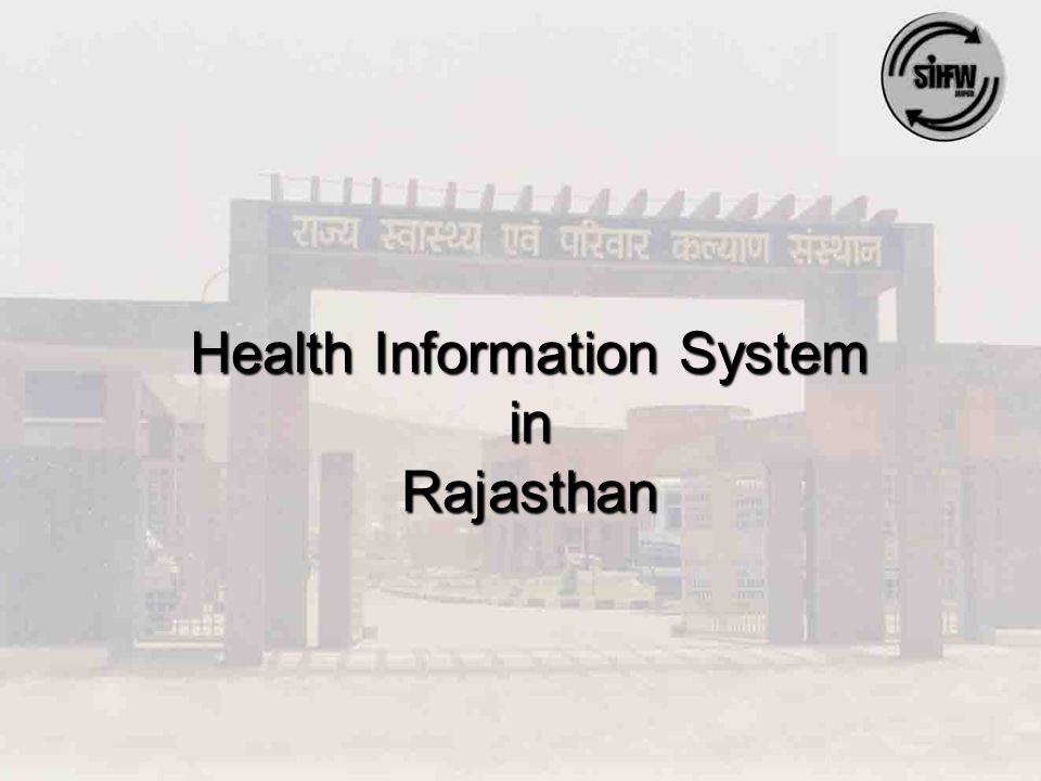 Health Information System in Rajasthan
