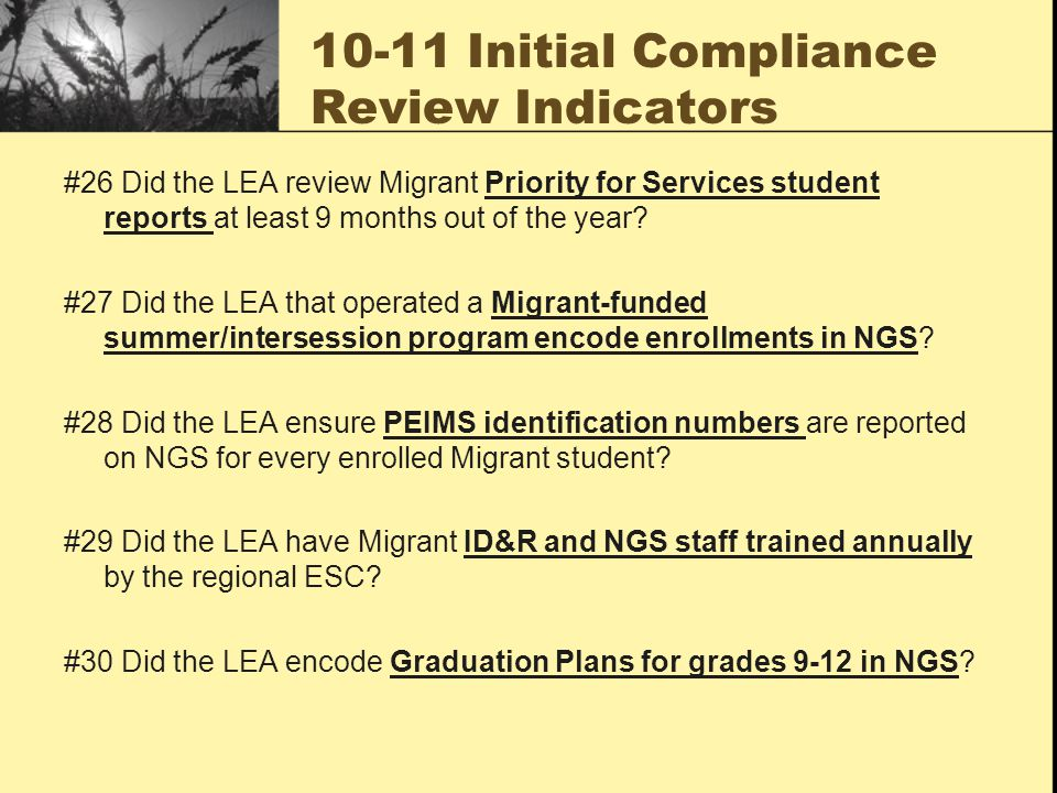 ICR continued #31 Did the LEA make adequate provision for serving the unmet needs of preschool migrant children.