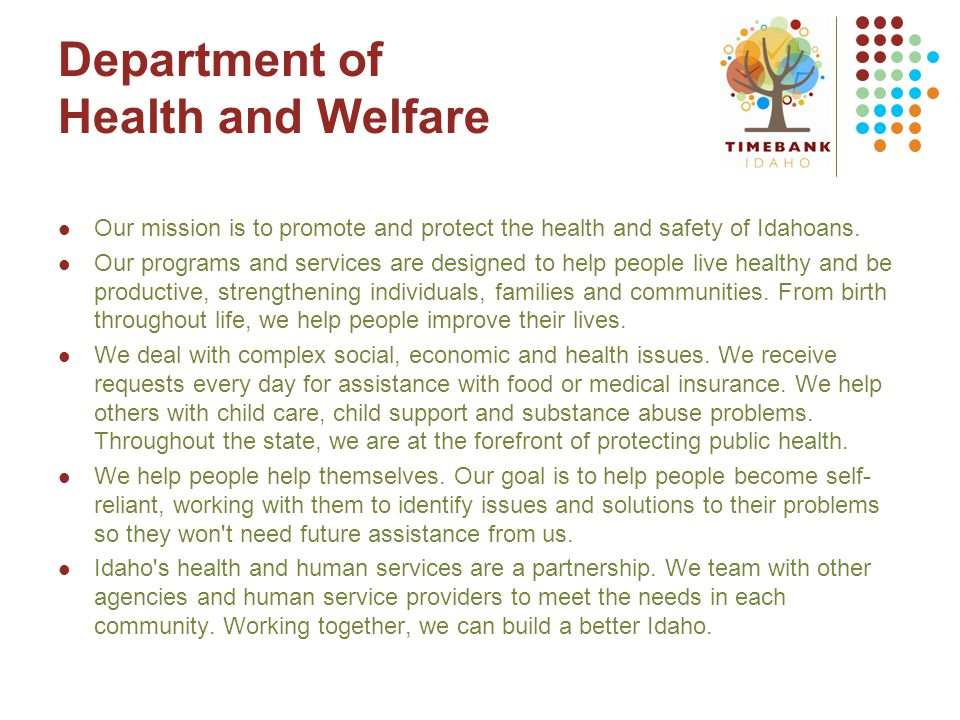 Our mission is to promote and protect the health and safety of Idahoans.